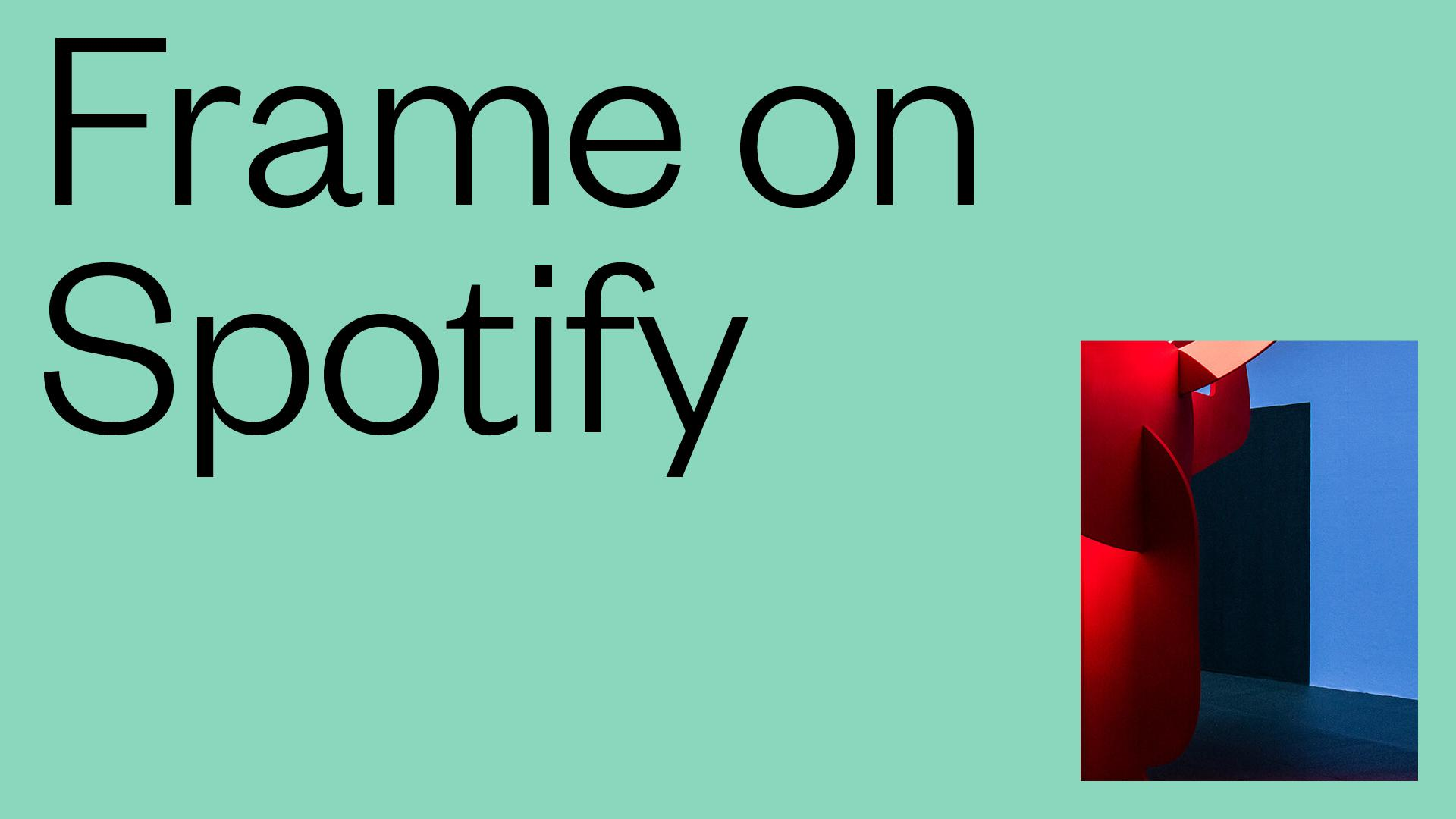 FRAME | Find Frame on Spotify for tunes to get you through your day at the  home office